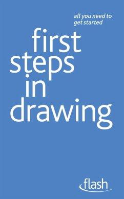 First Steps in Drawing: Flash (eBook, ePUB) - Capon, Robin