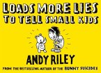 Loads More Lies to tell Small Kids (eBook, ePUB)