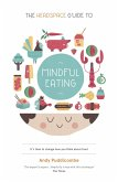 The Headspace Guide to... Mindful Eating (eBook, ePUB)