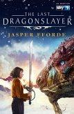 The Last Dragonslayer (eBook, ePUB)
