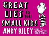 Great Lies to Tell Small Kids (eBook, ePUB)