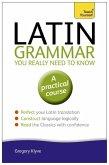 Latin Grammar You Really Need to Know: Teach Yourself (eBook, ePUB)