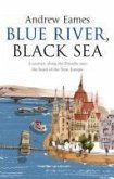 Blue River, Black Sea (eBook, ePUB)