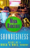 Showbusiness - The Diary of a Rock 'n' Roll Nobody (eBook, ePUB)
