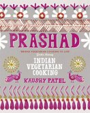 Vegetarian Indian Cooking: Prashad (eBook, ePUB)