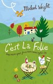 C'est La Folie (eBook, ePUB)