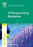 Prüfungstraining Biochemie