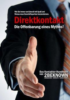Direktkontakt - Die Offenbarung eines Mythos (eBook, ePUB) - Schlosser, Tobias; Freiherr von Massenbach, Rainer