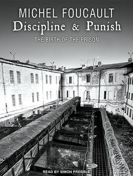 "foucault discipline and punish essays ""the carceral"" in foucault's discipline and punish: art essay / literary arts essays as it legalizes the technical power to discipline"" (foucault."