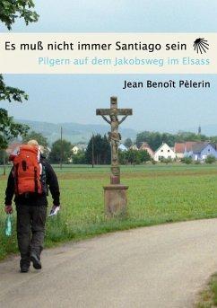 Es muss nicht immer Santiago sein (eBook, ePUB)