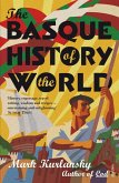 The Basque History Of The World (eBook, ePUB)