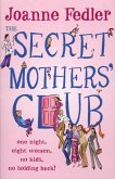 The Secret Mothers' Club (eBook, ePUB)