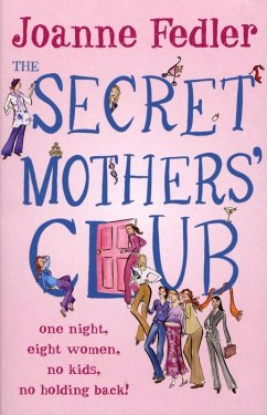 The Secret Mothers' Club (eBook, ePUB) - Fedler, Joanne