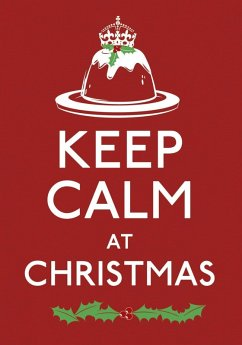Keep Calm at Christmas (eBook, ePUB)