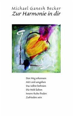 Zur Harmonie in dir (eBook, ePUB) - Becker, Michael