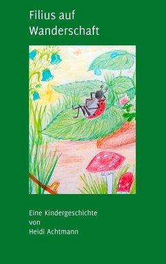 Filius auf Wanderschaft (eBook, ePUB)