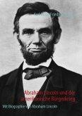 Abraham Lincoln und der amerikanische Bürgerkrieg (eBook, ePUB)