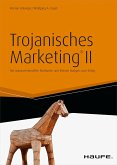 Trojanisches Marketing® II (eBook, ePUB)