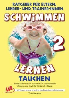 Schwimmen lernen 02. Tauchen, unlaminiert - Aretz, Veronika