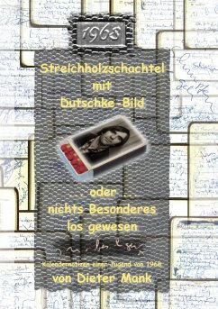 Streichholzschachtel mit Dutschke-Bild (eBook, ePUB)