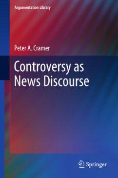 Controversy as News Discourse - Cramer, Peter A.