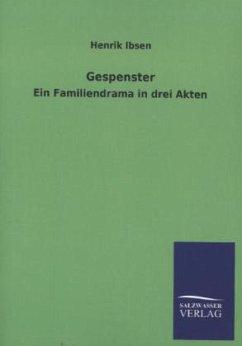Gespenster - Ibsen, Henrik