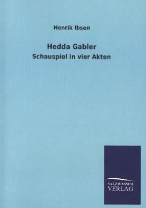Ibsen and strindberg hedda gabler