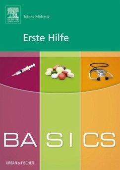 BASICS Erste Hilfe - Matreitz, Tobias