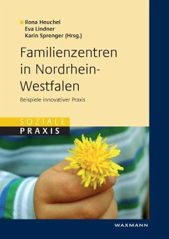 Familienzentren in Nordrhein-Westfalen. Beispiele innovativer Praxis (eBook, PDF)