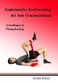 Funktionelles Krafttraining mit dem Gymnastikband (eBook, ePUB)