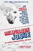 Millionaire Junkie (eBook, ePUB)