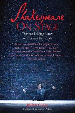 Shakespeare on Stage (eBook, ePUB) - Curry, Julian