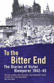 To The Bitter End (eBook, ePUB)