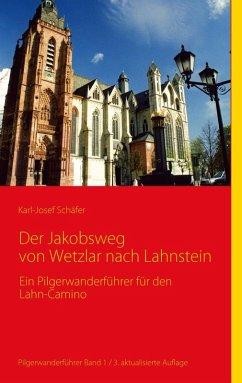 Der Jakobsweg von Wetzlar nach Lahnstein (eBook, ePUB)