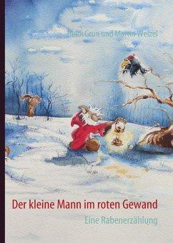Der kleine Mann im roten Gewand (eBook, ePUB)