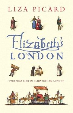 Elizabeth's London (eBook, ePUB) - Picard, Liza