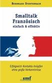 Smalltalk Französisch - einfach und effektiv (eBook, ePUB)