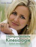 Lösungsorientierte Kinesiologie (eBook, ePUB)