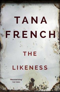 The Likeness (eBook, ePUB) - French, Tana