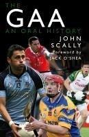 The GAA (eBook, ePUB) - Scally, John