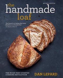The Handmade Loaf (eBook, ePUB) - Lepard, Dan
