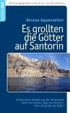 Es grollten die Götter auf Santorin (eBook, ePUB)