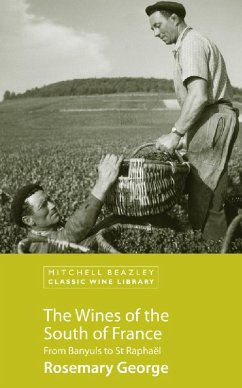 The Wines of the South of France (eBook, ePUB) - George, Rosemary