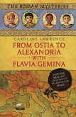 The Roman Mysteries: From Ostia to Alexandria with Flavia Gemina (eBook, ePUB)
