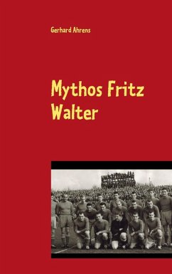 Mythos Fritz Walter (eBook, ePUB)