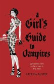 A Girl's Guide to Vampires (Dark Ones Book One) (eBook, ePUB)