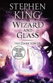 The Dark Tower IV: Wizard and Glass (eBook, ePUB)