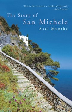 The Story of San Michele (eBook, ePUB) - Munthe, Axel