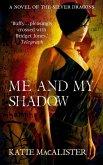 Me and My Shadow (Silver Dragons Book Three) (eBook, ePUB)