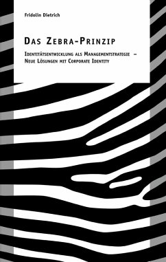 Das Zebra-Prinzip (eBook, ePUB)